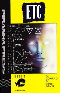 "TIM CONRAD & MICHAEL DAVIS ""ETC"" BOOK TWO PIRANHA PRESS 1989 FIRST PRINTING"