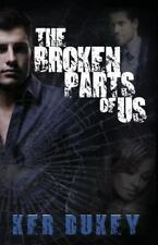 The Broken Parts of Us by Ker Dukey (2014, Paperback)