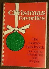 1984 Cookbook, CHRISTMAS FAVORITES THE HOLIDAY HANDBOOK by Crouch & Stedman, SP