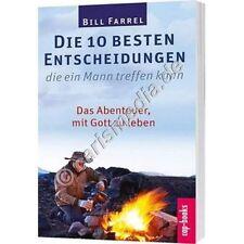 DIE 10 BESTEN ENTSCHEIDUNGEN, DIE EIN MANN TREFFEN KANN - Bill Farrel - *NEU*