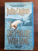 To Sir Phillip With Love 1st Printing Julia Quinn #5 Bridgerton Series Eloise