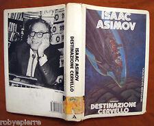 ISAAC ASIMOV Destinazione cervello Viaggio allucinante II Mondadori 1° ediz 1988