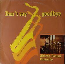 Alfredo Ponissi Ensemble-Don't Say Goodbye-Fonit Cetra 696-ITALY