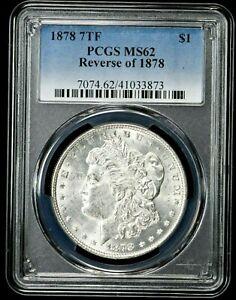 1878 7TF Morgan Dollar $1 PCGS MS62 Reverse of 1878 (I-4833) 99c NO RESERVE
