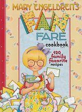 MARY ENGELBREIT'S FAN FARE COOKBOOK 120 FAMILY FAVORITE RECIPES, ADORABLE PHOTOS