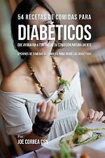 54 Recetas de Comidas para Diabéticos Que Ayudarán a Controlar Su Condición...