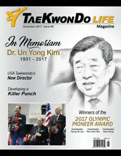 Taekwondo Life Magazine December 2017 Issue- Dr. Un Yong Kim