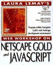Laura Lemay's Web Workshop: Netscape Navigator Gold 3 [Laura Lemay's Web Worksho