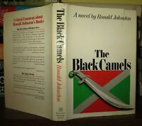 Johnston, Ronald THE BLACK CAMELS  1st Edition 1st Printing
