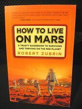 Libro HOW TO LIVE ON MARS - de ROBERT ZUBRIN (Three Rivers Pr) Inglés