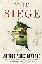 The Siege: A Novel by Arturo Perez-Reverte