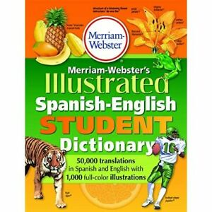 Merriam-Webster's Illustrated Spanish-English Student D - Paperback NEW Merriam-