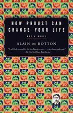 Vintage International: How Proust Can Change Your Life by Alain de Botton (1998,