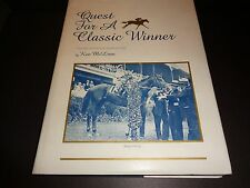 QUEST FOR A CLASSIC WINNER by Ken McLean 1987 HARDCOVER Very Rare OOP