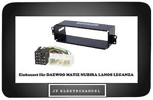Einbauset Einbaurahmen + ISO Adapter für DAEWOO MATIZ NUBIRA LANOS LEGANZA