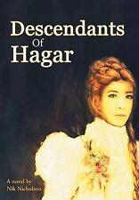 Descendants of Hagar by Nicholson, Nik