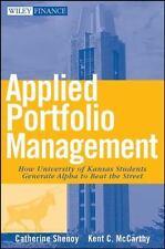 Applied Portfolio Management: How University of Kansas Students Generate Alpha t