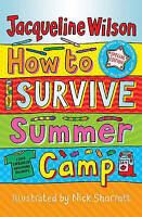 How to Survive Summer Camp, Wilson, Jacqueline | Used Book, Fast Delivery