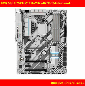 FOR MSI H270 TOMAHAWK ARCTIC Motherboard Tomahawk Missile DDR4 LGA1151 Test ok