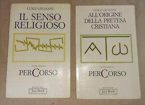 Luigi Giussani - Il senso religioso/ All'origine della pretesa cristiana - Jaca
