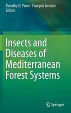 Insects and Diseases of Mediterranean Forest Systems (2016, Hardcover)