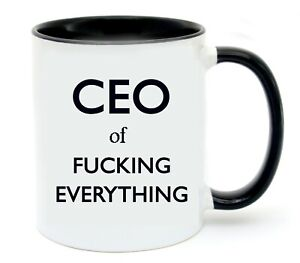 CEO of Fucking Everything Ceramic Mug Cup Boss Wife Husband Friend Birthday Gift