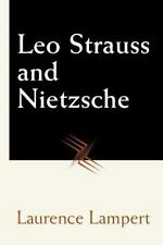 Leo Strauss and Nietzsche: By Lampert, Laurence