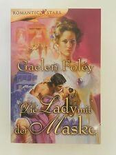 Gaelen Foley Die Lady mit der Maske Historischer Liebesroman Romantic Stars Mira
