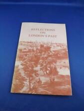 REFLECTIONS ON LONDONS ONTARIO PAST BOOK HISTORY BUILDINGS PICTURES 1975