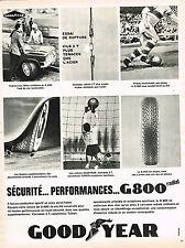 PUBLICITE ADVERTISING 015  1965  GOODYEAR 2    pneu G 800 RADIAL