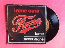 Vinyle, IRENE CARA, 45 Tours VINTAGE, BO FILM FAME / NEVER ALONE