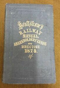 BRADSHAWS RAILWAY MANUAL, SHAREHOLDERS' GUIDE & OFFICIAL DIRECTORY 1874