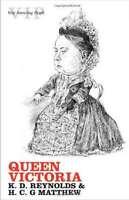 Queen Victoria (Very Interesting People), New, K. D. Reynolds, H. C. G. Matthew