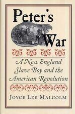 Peter's War New England Slave Boy and  American Revolutiony War Freedom Slavery