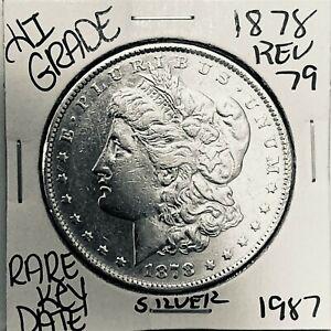 1878 REV79 MORGAN SILVER DOLLAR HI GRADE U.S. MINT RARE KEY DATE COIN 1987
