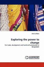 Exploring The Power To Change: Fair Trade, Development And Handicraft Product...