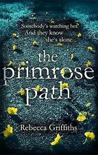 The Primrose Path, Griffiths, Rebecca, Used; Good Book