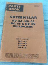 CAT CATERPILLAR No.8A,8C,8S & 8U BULLDOZERS PARTS CATALOG SN 28E 29E 30E 71F-Up