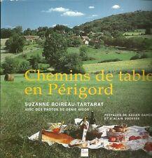 CHEMINS de TABLE en PERIGORD + S. BOIREAU-TARTARAT + D. NIDOS + 2002 + neuf