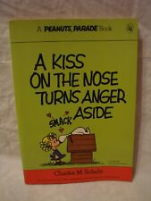 Peanuts Parade # 8 – A Kiss On The Nose Turns Anger Aside