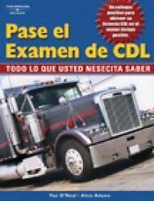 Pase el Examen de CDL : Todo lo Que Usted Necesita Saber by Alice Adams...