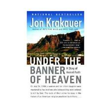 Under the Banner of Heaven by Jon Krakauer (author)