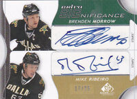 08-09 SP Game Used Brenden Morrow Mike Ribeiro /25 Auto Extra Significance 2008