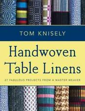 HANDWOVEN TABLE LINENS - KNISELY, TOM - NEW PAPERBACK
