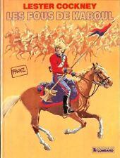 LESTER COCKNEY t 1 Les fous de Kaboul en EO de FRANZ édition du Lombard  en TTBE