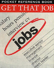 Get That Job by Gort