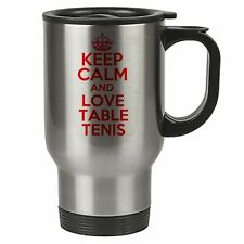 Keep Calm And Love Table Tenis Thermal Travel Mug Red - Stainless Steel - Reusab