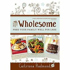 Wholesome: Feed Your Family Well For Less-ExLibrary