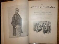 NELL' AFFRICA ITALIANA  Ferdinando Martini Eritrea Colonie Treves Milano 1895