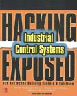 Hacking Exposed Industrial Control Systems : ICS and SCADA Security Secrets &...